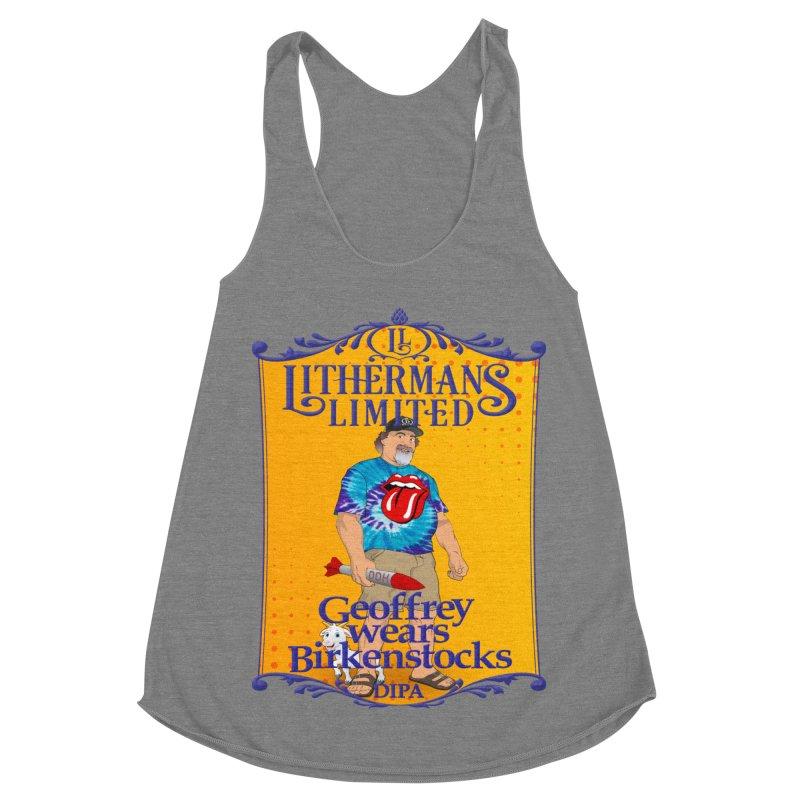 Geoffery Wears Birkenstocks Women's Racerback Triblend Tank by Lithermans Limited Print Shop