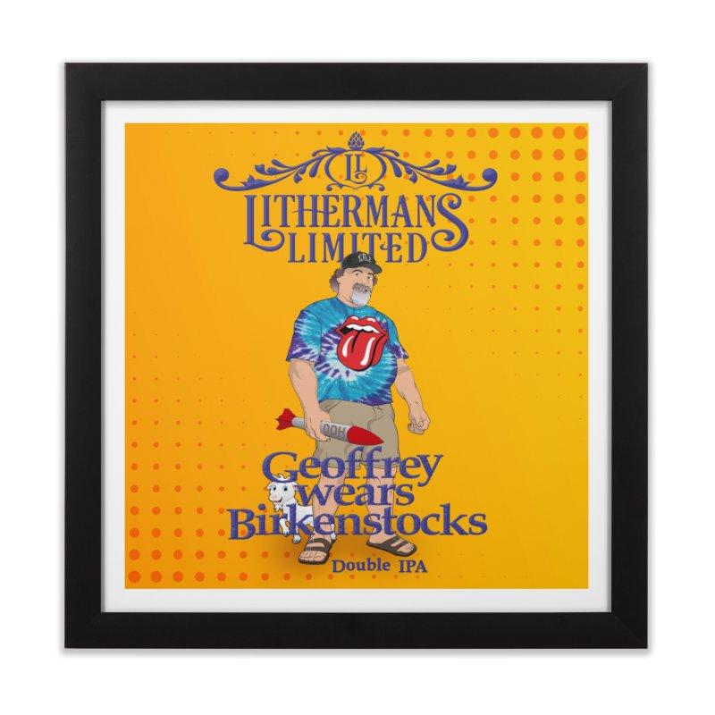 Geoffery Wears Birkenstocks Home Framed Fine Art Print by Lithermans Limited Print Shop