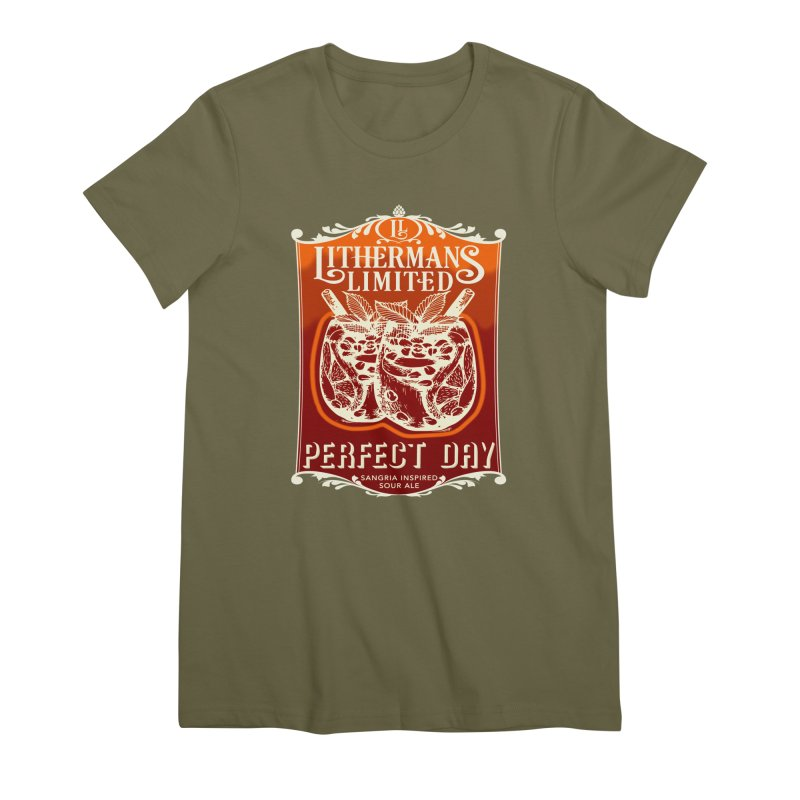 Perfect Day Women's Premium T-Shirt by Lithermans Limited Print Shop