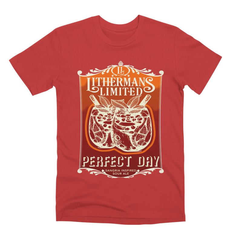 Perfect Day Men's Premium T-Shirt by Lithermans Limited Print Shop