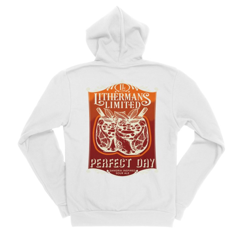 Perfect Day Women's Sponge Fleece Zip-Up Hoody by Lithermans Limited Print Shop