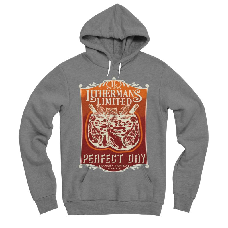 Perfect Day Men's Sponge Fleece Pullover Hoody by Lithermans Limited Print Shop