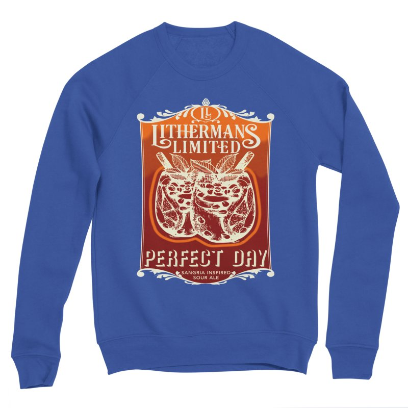 Perfect Day Men's Sponge Fleece Sweatshirt by Lithermans Limited Print Shop