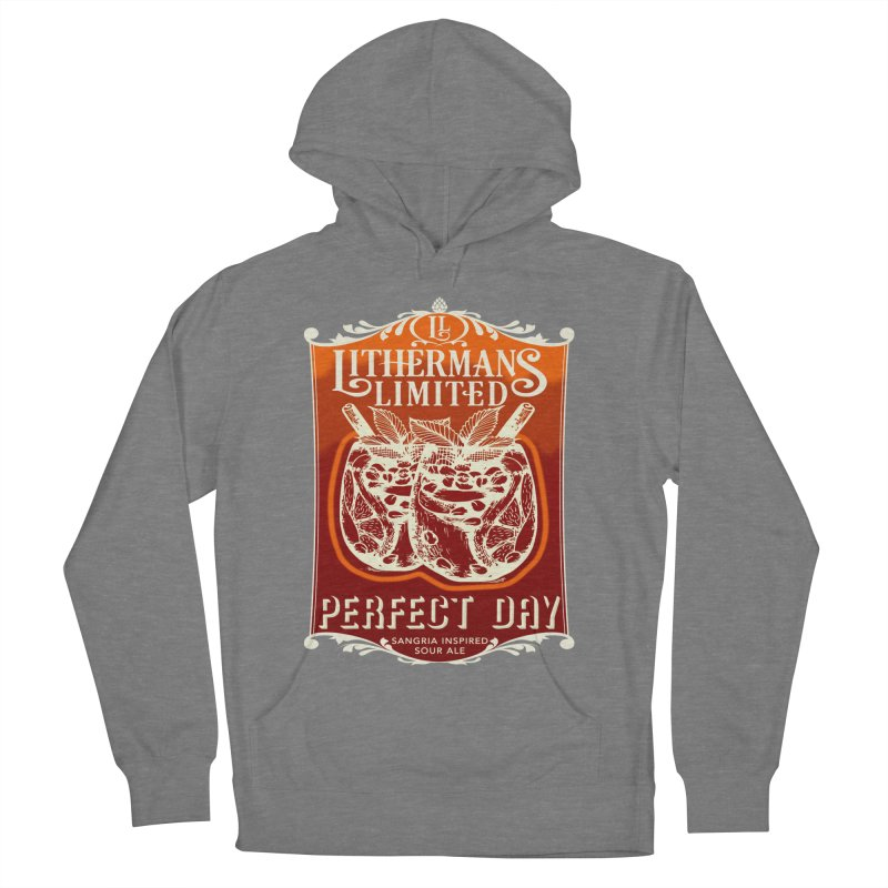 Perfect Day Women's Pullover Hoody by Lithermans Limited Print Shop