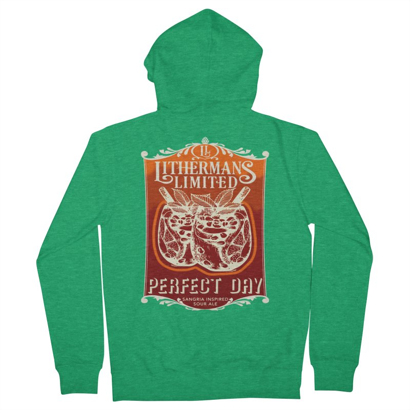 Perfect Day Women's French Terry Zip-Up Hoody by Lithermans Limited Print Shop
