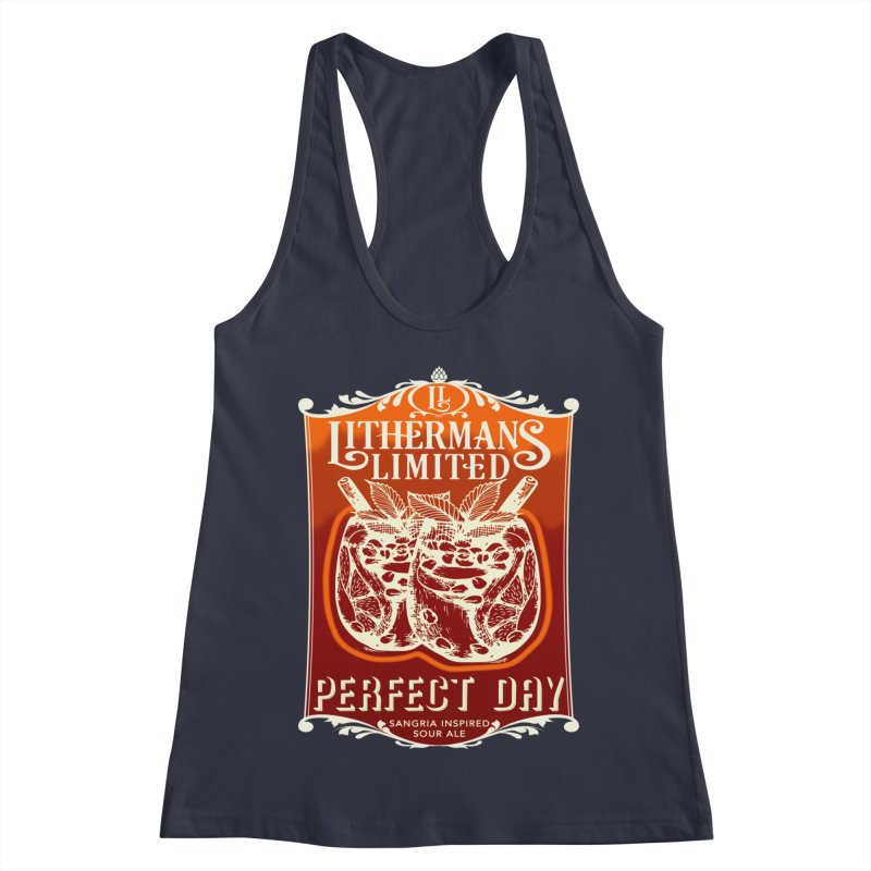 Perfect Day Women's Racerback Tank by Lithermans Limited Print Shop