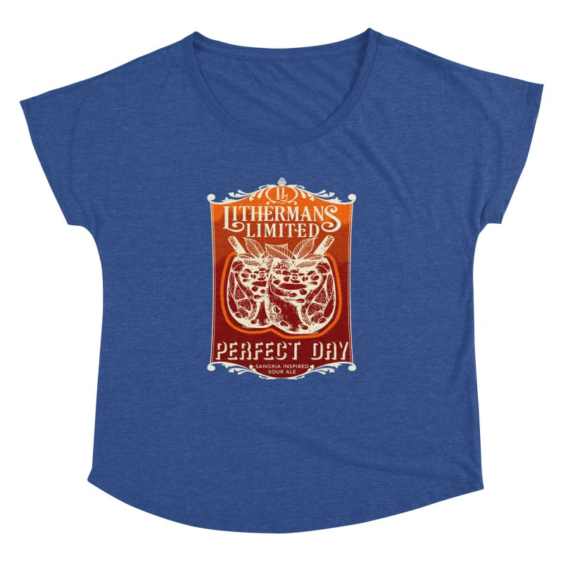 Perfect Day Women's Dolman Scoop Neck by Lithermans Limited Print Shop