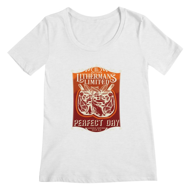 Perfect Day Women's Regular Scoop Neck by Lithermans Limited Print Shop