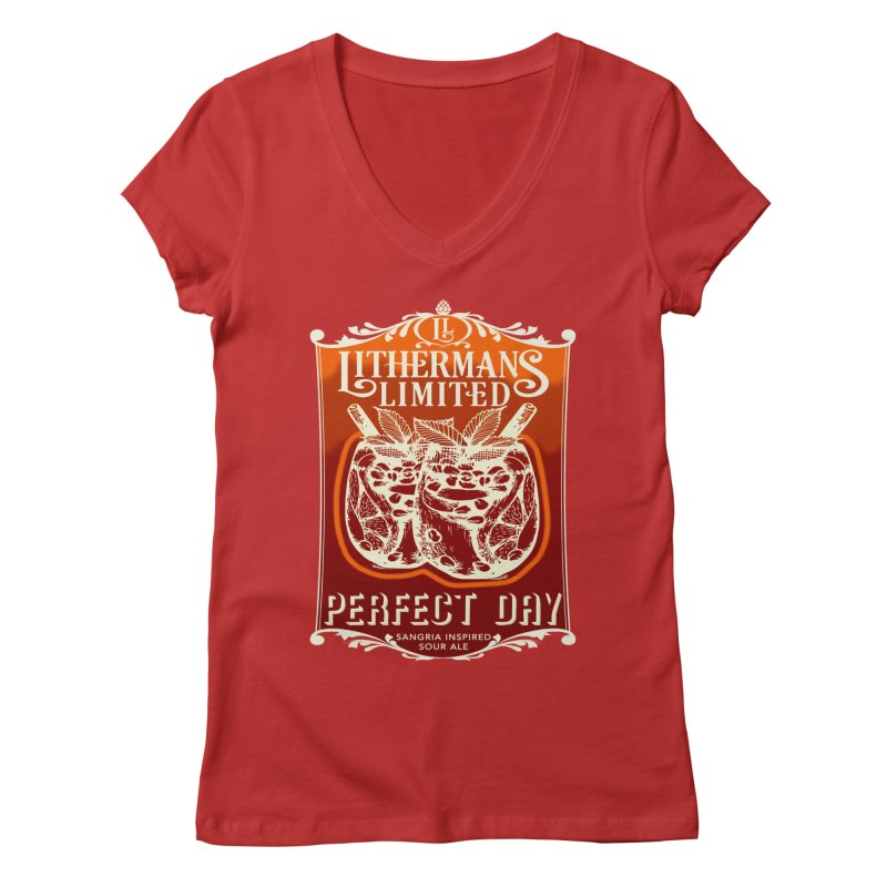 Perfect Day Women's Regular V-Neck by Lithermans Limited Print Shop