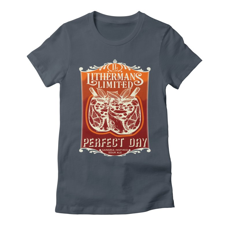 Perfect Day Women's T-Shirt by Lithermans Limited Print Shop