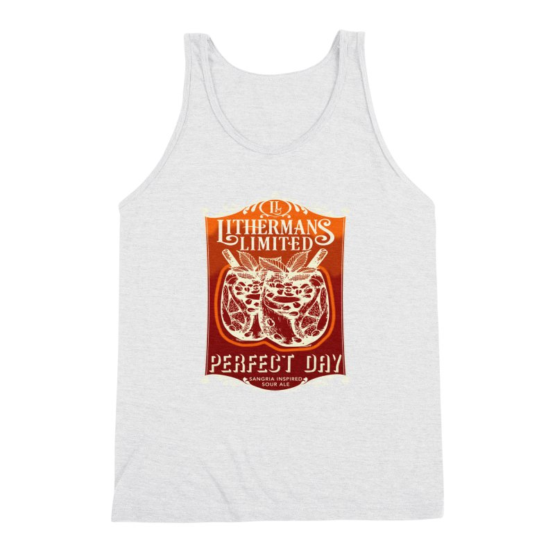 Perfect Day Men's Triblend Tank by Lithermans Limited Print Shop
