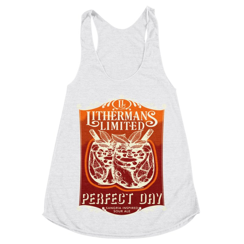 Perfect Day Women's Racerback Triblend Tank by Lithermans Limited Print Shop