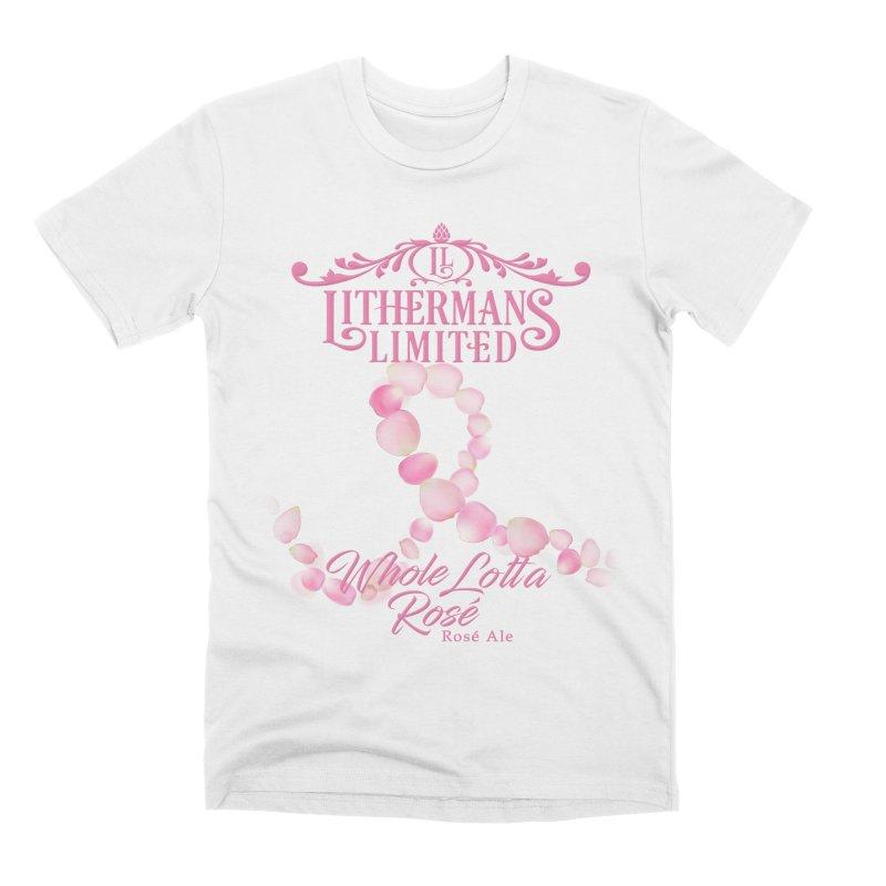 Whole Lotta Rosé Men's Premium T-Shirt by Lithermans Limited Print Shop