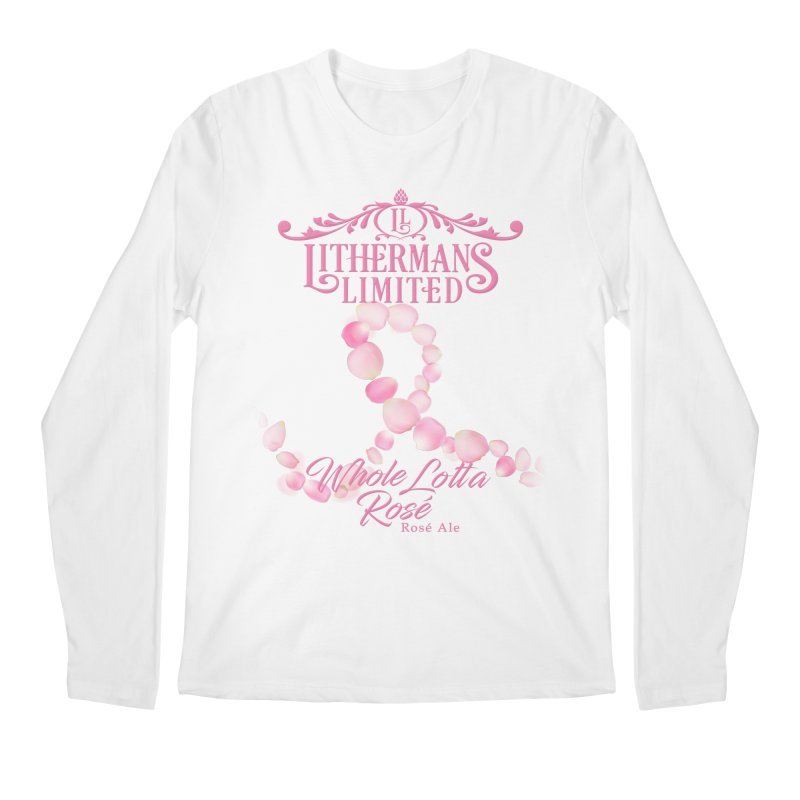 Whole Lotta Rosé Men's Regular Longsleeve T-Shirt by Lithermans Limited Print Shop