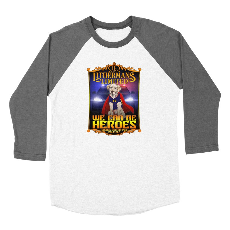 We Can Be Heroes Women's Longsleeve T-Shirt by Lithermans Limited Print Shop