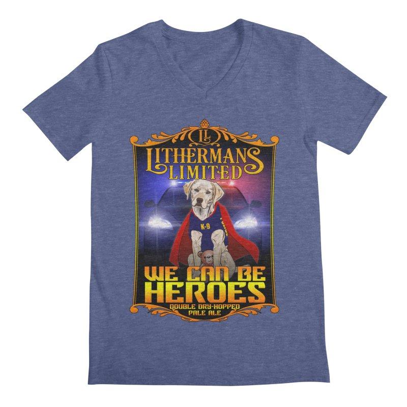 We Can Be Heroes Men's Regular V-Neck by Lithermans Limited Print Shop