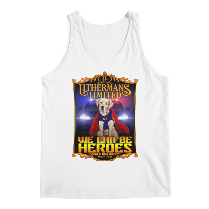 We Can Be Heroes Men's Regular Tank by Lithermans Limited Print Shop