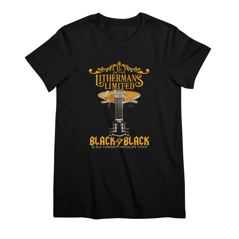 Black In Black Women's Premium T-Shirt by Lithermans Limited Print Shop