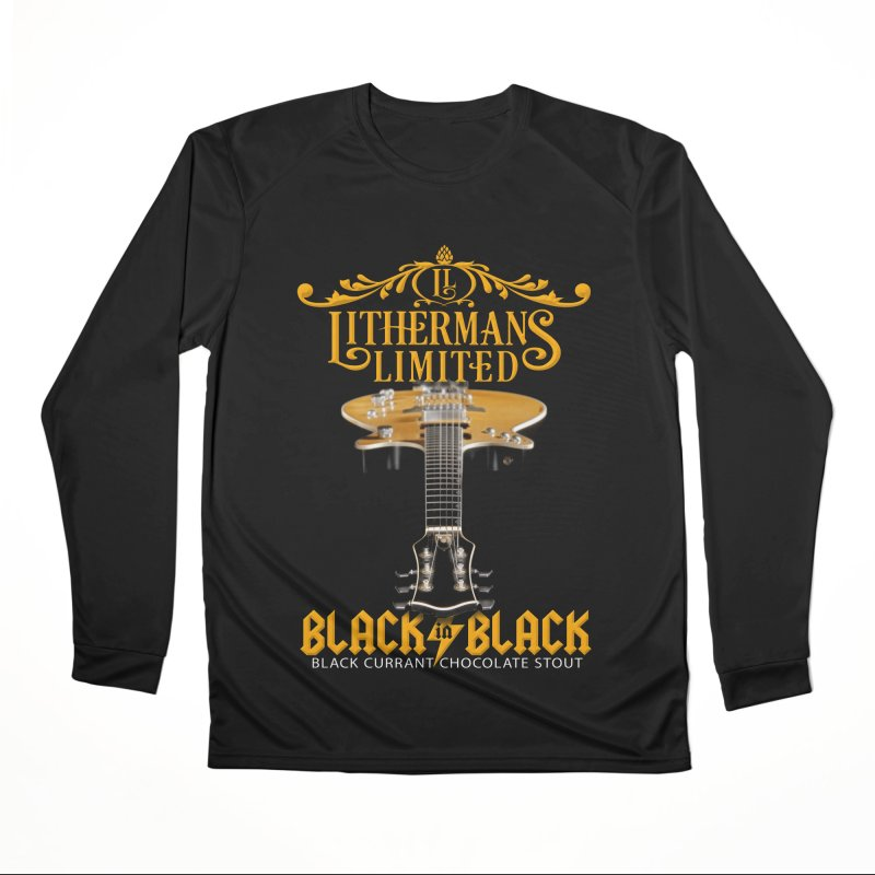 Black In Black Women's Performance Unisex Longsleeve T-Shirt by Lithermans Limited Print Shop