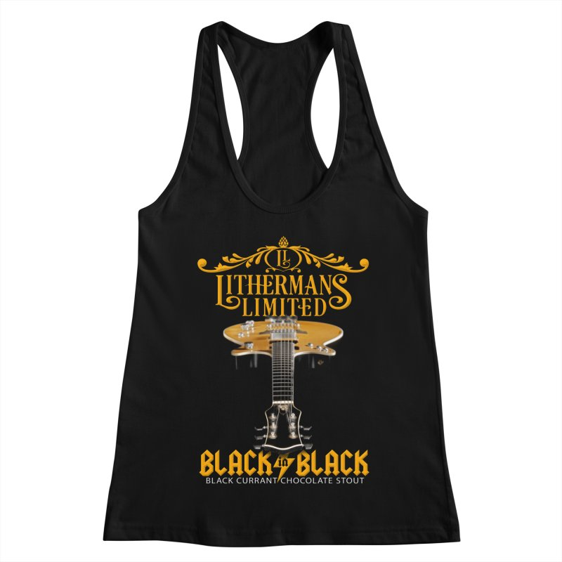 Black In Black Women's Racerback Tank by Lithermans Limited Print Shop