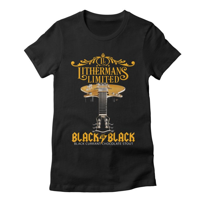 Black In Black Women's Fitted T-Shirt by Lithermans Limited Print Shop