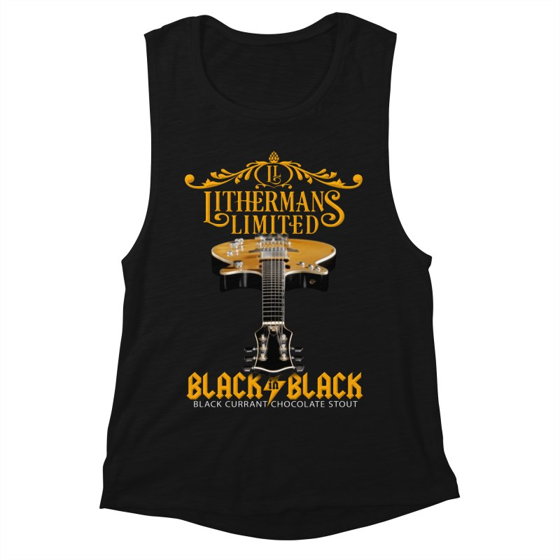 Black In Black Women's Muscle Tank by Lithermans Limited Print Shop