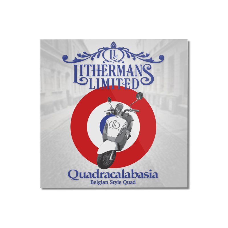 Quadracalabasia Home Mounted Acrylic Print by Lithermans Limited Print Shop