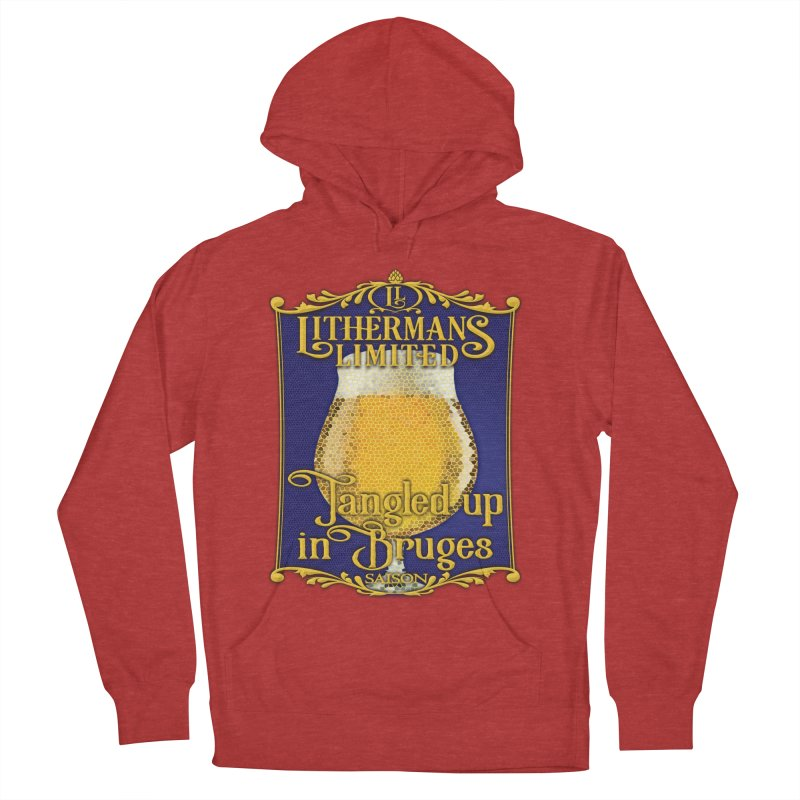 Tangled Up In Bruges Women's French Terry Pullover Hoody by Lithermans Limited Print Shop