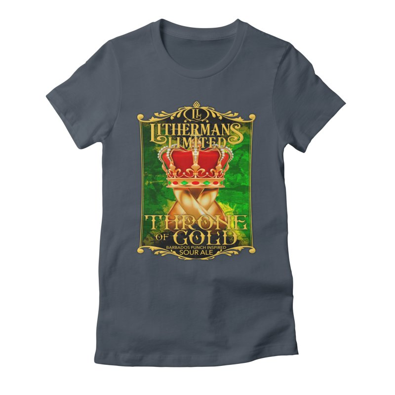 Throne of Gold Women's T-Shirt by Lithermans Limited Print Shop
