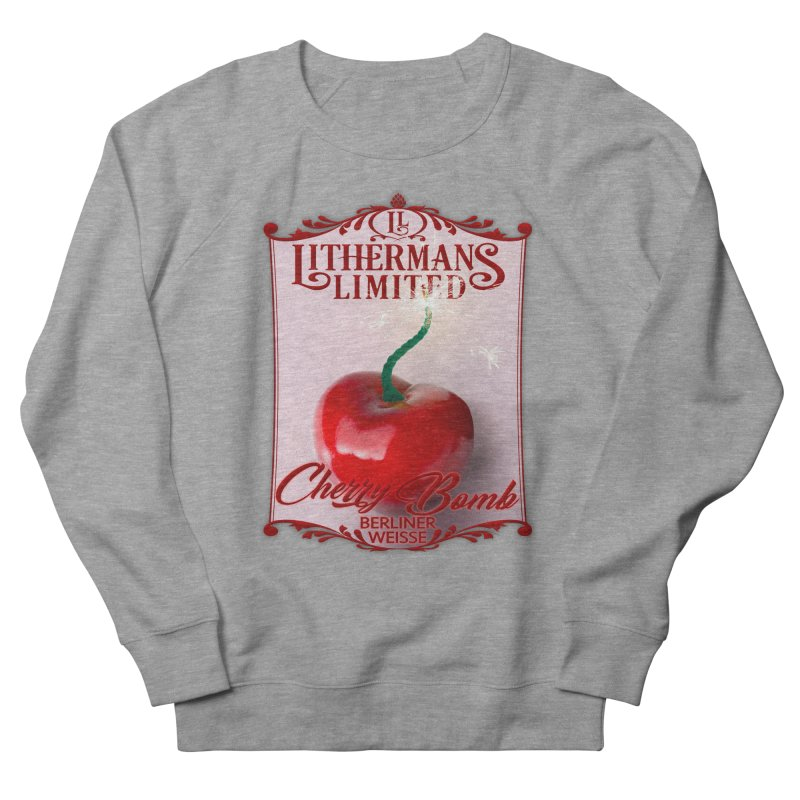 Cherry Bomb Women's French Terry Sweatshirt by Lithermans Limited Print Shop