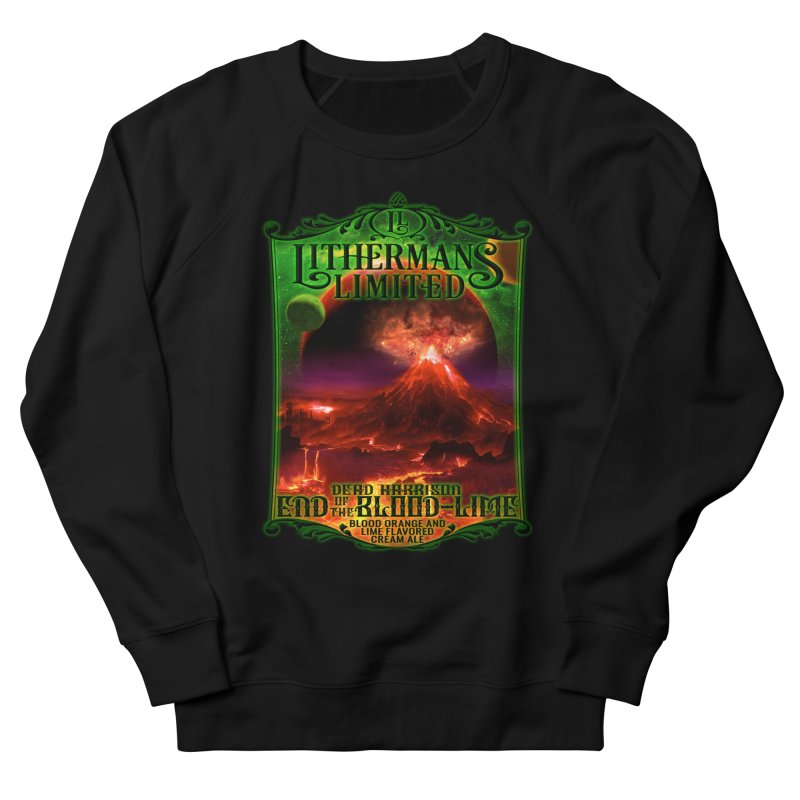 End of the Blood-Lime Women's French Terry Sweatshirt by Lithermans Limited Print Shop