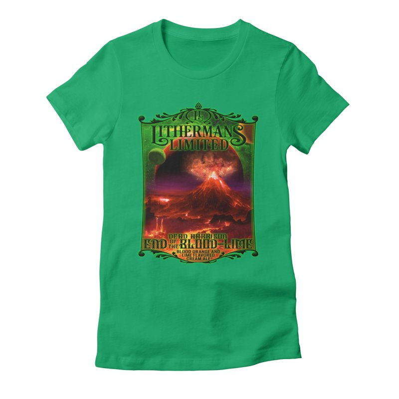 End of the Blood-Lime Women's Fitted T-Shirt by Lithermans Limited Print Shop