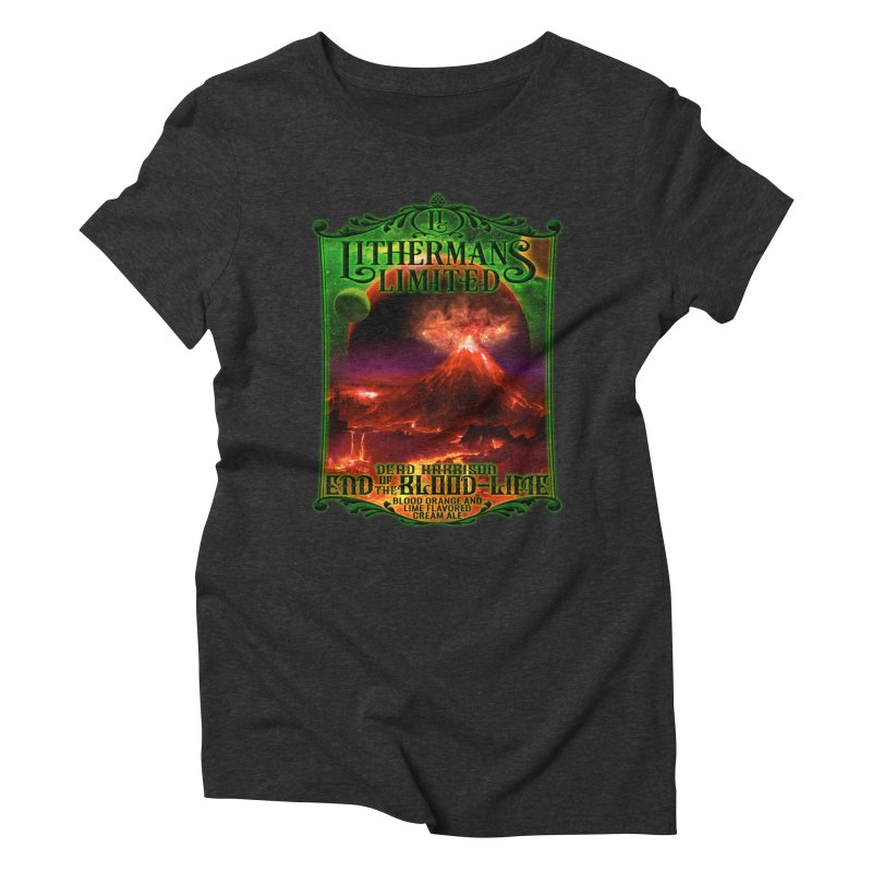 End of the Blood-Lime Women's Triblend T-Shirt by Lithermans Limited Print Shop