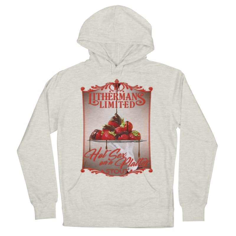 Hot Sex on a Platter Women's French Terry Pullover Hoody by Lithermans Limited Print Shop