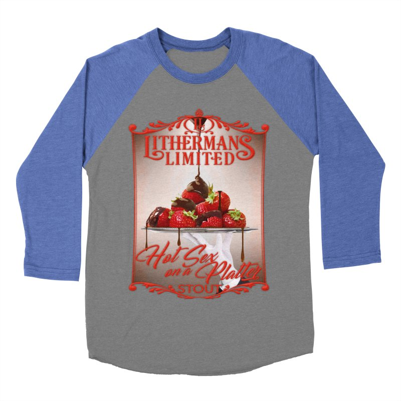 Hot Sex on a Platter Men's Baseball Triblend Longsleeve T-Shirt by Lithermans Limited Print Shop