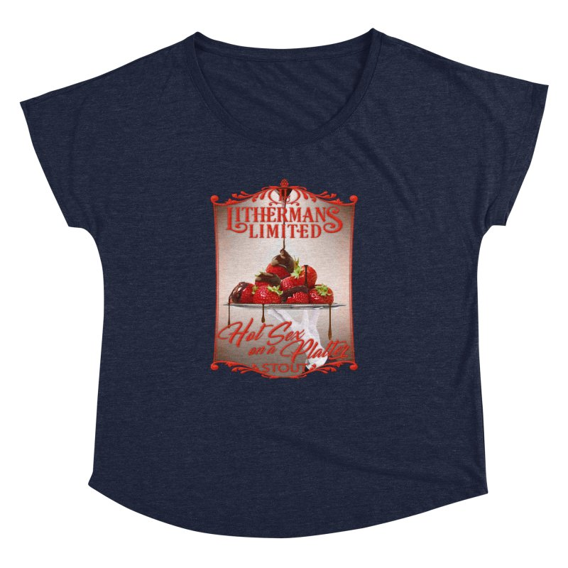 Hot Sex on a Platter Women's Dolman Scoop Neck by Lithermans Limited Print Shop