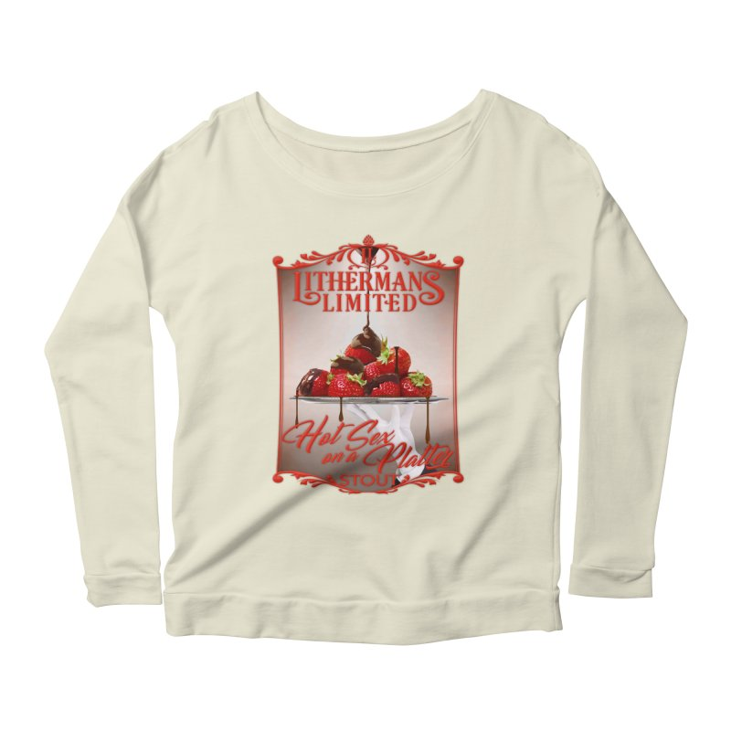 Hot Sex on a Platter Women's Scoop Neck Longsleeve T-Shirt by Lithermans Limited Print Shop