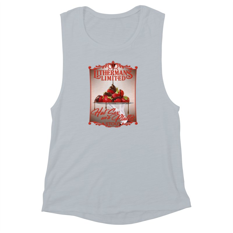 Hot Sex on a Platter Women's Muscle Tank by Lithermans Limited Print Shop