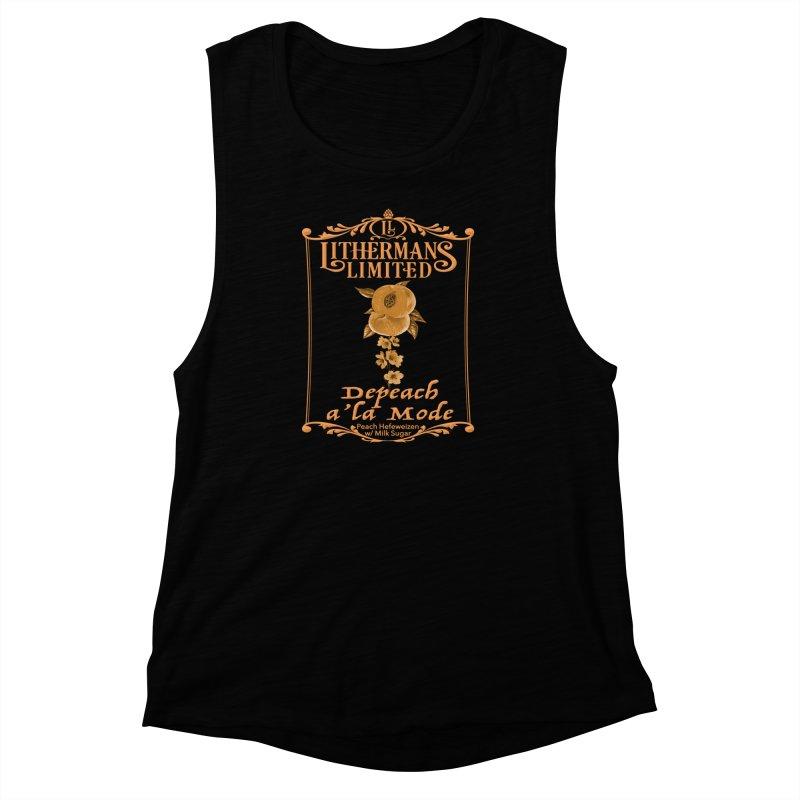 Depeach a la Mode Women's Muscle Tank by Lithermans Limited Print Shop