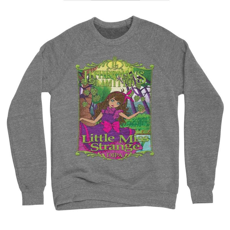 Little Miss Strange Men's Sponge Fleece Sweatshirt by Lithermans Limited Print Shop