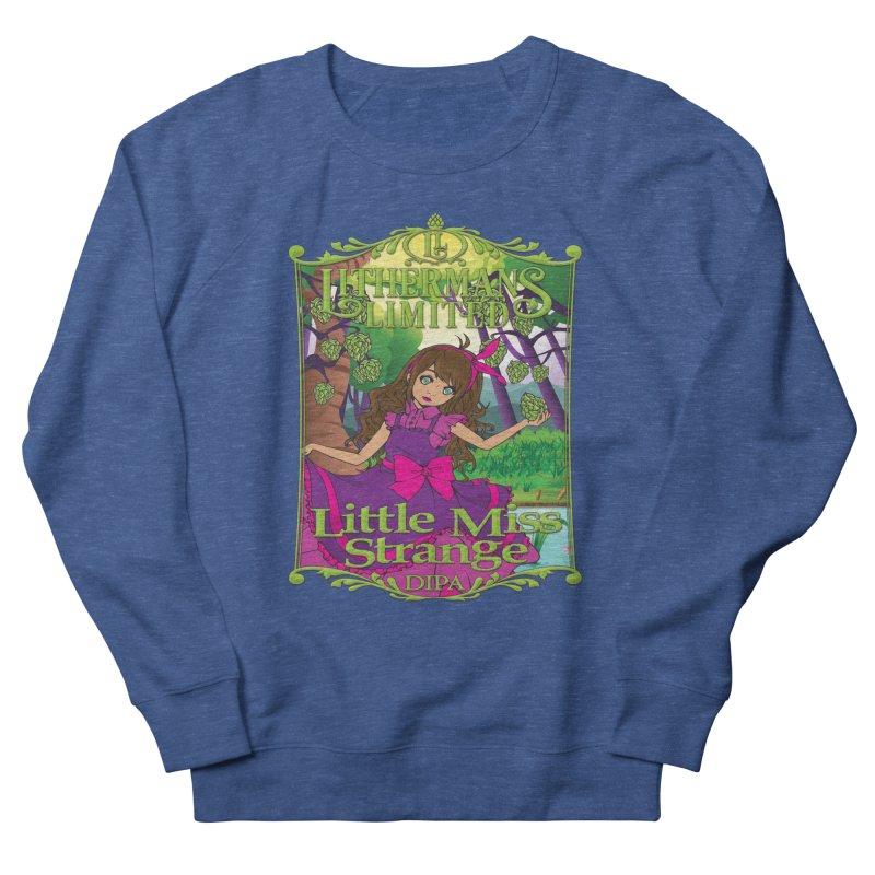 Little Miss Strange Men's Sweatshirt by Lithermans Limited Print Shop