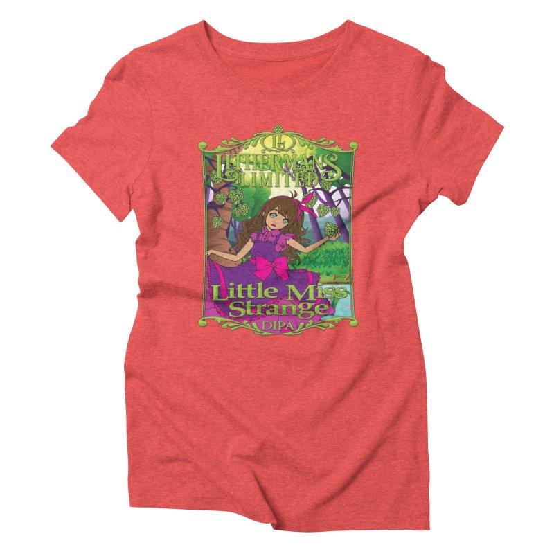 Little Miss Strange Women's Triblend T-Shirt by Lithermans Limited Print Shop