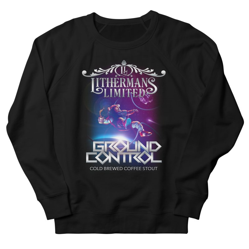 Ground Control Women's French Terry Sweatshirt by Lithermans Limited Print Shop
