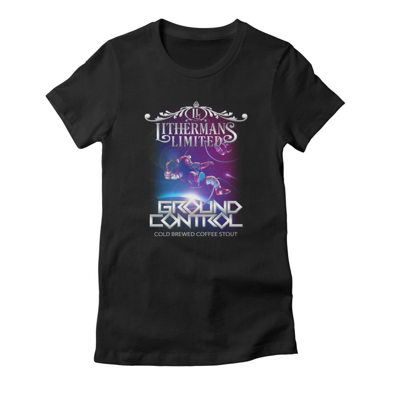 Ground Control Women's Fitted T-Shirt by Lithermans Limited Print Shop