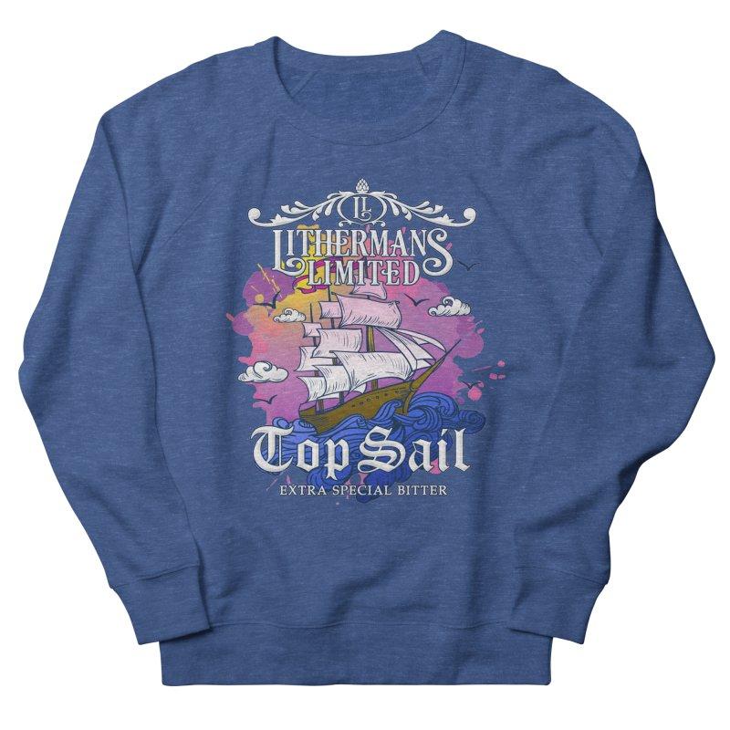 Top Sail Men's Sweatshirt by Lithermans Limited Print Shop