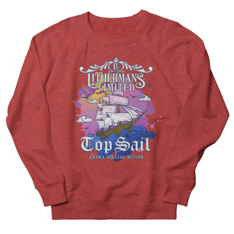 Top Sail Men's French Terry Sweatshirt by Lithermans Limited Print Shop