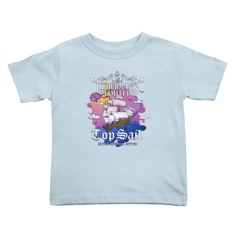 Top Sail Kids Toddler T-Shirt by Lithermans Limited Print Shop