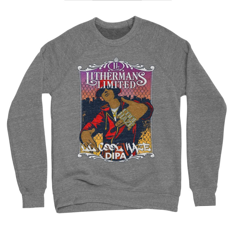 LL Cool Haze Women's Sponge Fleece Sweatshirt by Lithermans Limited Print Shop