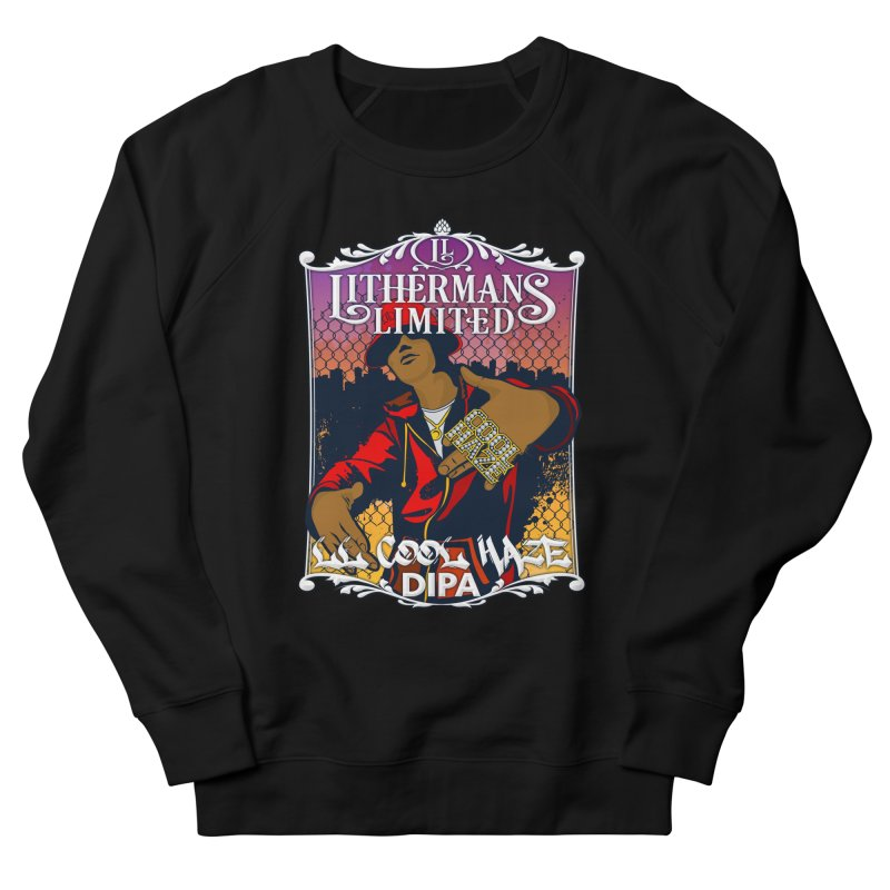 LL Cool Haze Women's French Terry Sweatshirt by Lithermans Limited Print Shop