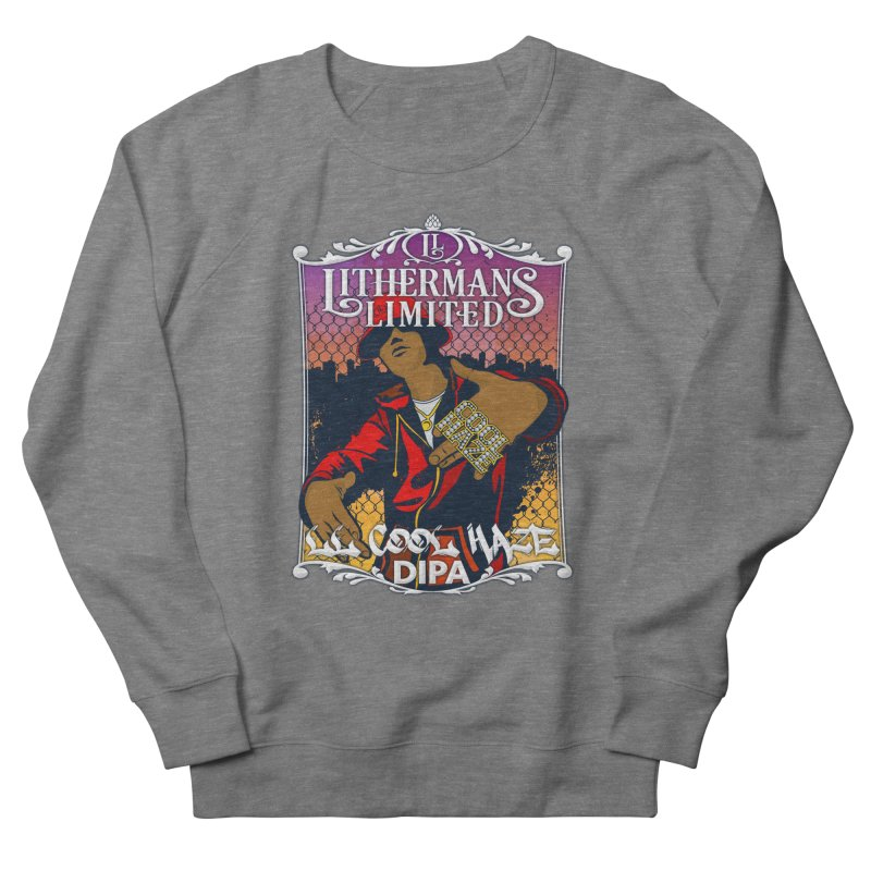 LL Cool Haze Men's Sweatshirt by Lithermans Limited Print Shop